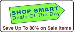 Click here to shop our Shop Smart Deals of the Day and save up to 80% on sale items